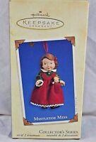 Hallmark Keepsake Ornament Mistletoe Miss  2003 # 3