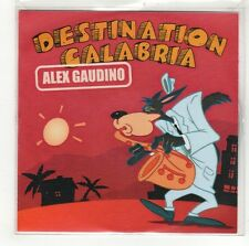 (GI630) Alex Gaudino, Destination Calabria - 2007 DJ CD