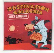 (GI630) Alex Gaudino, Destination Calabria - 2007 DJ CD