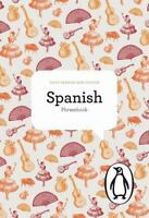 The Penguin Spanish Phrasebook: Fourth Edition [Phrase Book, Penguin] by Norman,