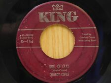 Cowboy Copas 45 Doll Of Clay bw If Wishes Were Horses - King VG-