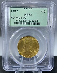 1907 $10 Indian Gold Eagle No Motto MS62 PCGS - Metals Going Fast! Get Now!
