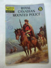 ROYAL CANADIAN MOUNTED POLICE  CLASSIC ILLUSTRATED  6.0 FN