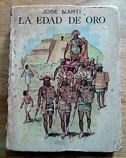 "BOOK 1962 JOSE MARTI ""LA EDAD DE ORO"" CUBA MOST BEAUTIFUL ILLUSTRATED EDITION"
