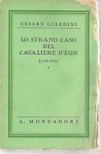 LO STRANO CASO DEL CAVALIERE D'EON - CESARE GIARDINI