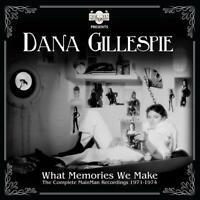 DANA GILLESPIE - WHAT MEMORIES WE MAKE-1971-1974  2 CD NEU