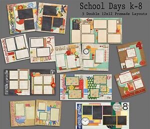 SCHOOL DAYS K-8 - Set of 9 Double Page Premade School Scrapbook Layouts
