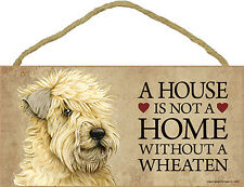 Soft Coated Wheaten Terrier Indoor Dog Breed Sign Plaque - A House Is Not A H.