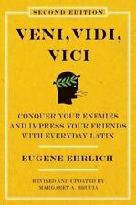 Veni, Vidi, Vici: Conquer Your Enemies and Impress Your Friends with Everyday La