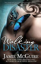 Walking Disaster A Novel by Jamie McGuire  follow Up Novel to Beautiful Disaster