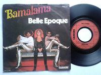 "Belle Epoque / Bamalama 7"" Vinyl Single 1978 mit Schutzhülle"