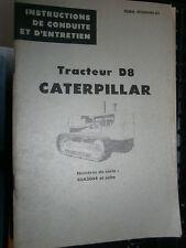 Caterpillar D8 tracteur 46A3044 : instructions de conduite et d'entretien