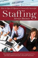 How to Open and Operate a Financially Successful Staffing Service Business :...