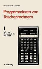 Programmieren Von Taschenrechnern : 1 Lehr- und Übungsbuch Für Den SR-56 1 by...