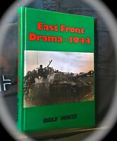 ROLF HINZE: EAST FRONT DRAMA - 1944 ~ 1ST EDN HC 1996 ~ OSTFRONT ~ WORLD WAR II