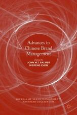 Advances in Chinese Brand Management: By Balmer, John M. T. Chen, Weifeng