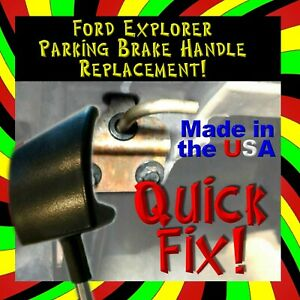 FORD EXPLORER PARKING BRAKE RELEASE HANDLE REPLACEMENT (MONEY BACK GUARANTEE)