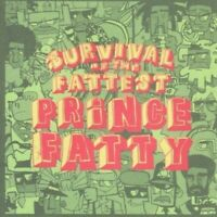 Prince Fatty - Survival of the Fattest [New CD]