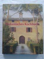 Toskana Toskanisches Kochbuch - Rezepte und Geschichten, Fachbuch 2000