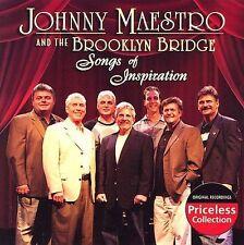 JOHNNY MAESTRO & THE BROOKLY BRIDGE - SONGS OF INSPIRATION (CD 2007) NEW
