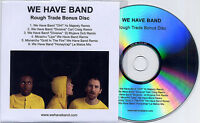 WE HAVE BAND WHB Bonus Disc 2010 UK 6-trk CD Rough Trade Album Club Exclusive