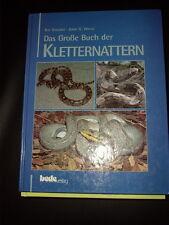 Das große Buch der Kletternattern  Nattern Schlangen Staszko Walls