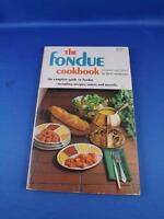 THE FONDUE COOKBOOK GUIDE RECIPES SAUCES UTENSILS 1969 BETH MERRIMAN