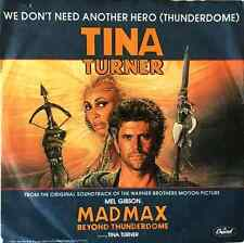 """TINA TURNER - We Don't Need Another Hero (Thunderdome) (7"""") (EX/VG-)"""