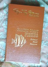 PACIFIC COAST FISHES ROGER TORY PETERSON NATURE GUIDE EASTON PRESS LEATHER