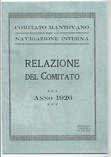1927 MANTOVA COMITATO MANTOVANO PER LA NAVIG. INTERNA Marina Nautica Navigazione