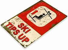 Keep Ski Tips Up Skiing Chair Lift Resort Mountain Retro Tin Metal Sign