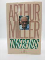 Arthur Miller TIMEBENDS: A Life 1st Trade Edition 1st Printing HC book w DJ NICE