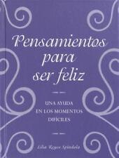 Pensamientos para ser feliz (Spanish Edition)