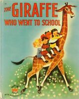 Vintage Wonder Book THE GIRAFFE WHO WENT TO SCHOOL 44 Page 1st Edition