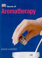 Aromatherapy (Secrets of...) By Jennie Harding
