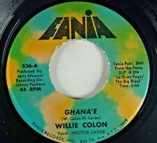 WILLIE COLON Ghana'e/ No Cambiare LATIN 45 FANIA 536
