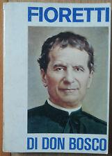Fioretti di Don Bosco - Molineris - Elle Di Ci,1978 - R
