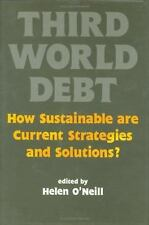 Third World Debt: How Sustainable Are Current Strategies and Solutions-ExLibrary