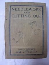 "ANTIQUE EDWARDIAN ""NEEDLEWORK & CUTTING OUT"" SEWING DRESS MAKING BOOK"