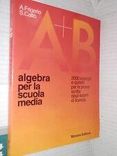 ALGEBRA PER LA SCUOLA MEDIA A Frigerio S Catto Morano 1982 libro scuola di