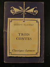 Trois Contes - Gustave Flaubert - 1953