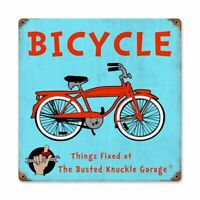 BICYCLE THINGS FIXED AT THE BUSTED KNUCKLE GARAGE HEAVY DUTY USA MADE METAL SIGN