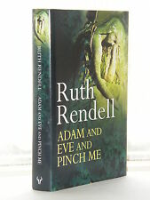 Ruth Rendell - Adam And Eve And Pinch Me 1st Edition 2001