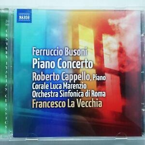 Busoni: Piano Concerto / Cappello / La Vecchia / Naxos CD 8.572523