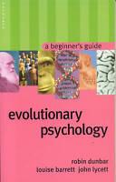 Evolutionary Psychology: A Beginner's Guide (Beginner's Guides) by Lycett, John,