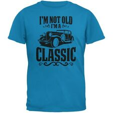 I'm Not Old I'm A Classic Sapphire Blue Adult T-Shirt