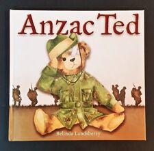 Belinda Landsberry - Anzac Ted - hb - Australian Children's Picture Book