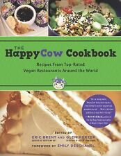 The HappyCow Cookbook : Recipes from Top-Rated Vegan Restaurants Around the Worl