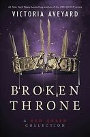 Broken Throne : A Red Queen Collection, Hardcover by Aveyard, Victoria, Like ...