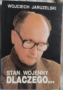 STAN WOJENNY DLACZEGO Wojciech Jaruzelski   Polish book   Paperback 1992